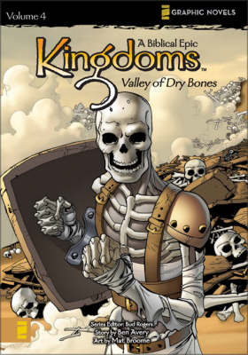Kingdoms Valley of Dry Bones A Biblical Epic by Ben Avery, Mat Broome