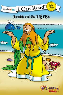 The Beginner's Bible Jonah and the Big Fish by Kelly Pulley