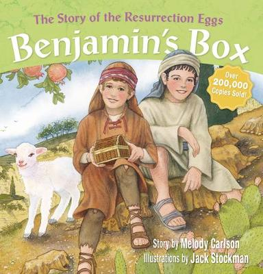Benjamin's Box The Story of the Resurrection Eggs by Melody Carlson