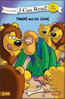 The Beginner's Bible Daniel and the Lions by Kelly Pulley