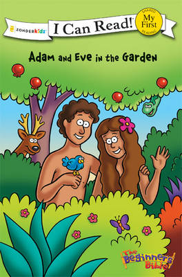 The Beginner's Bible Adam and Eve in the Garden by Kelly Pulley