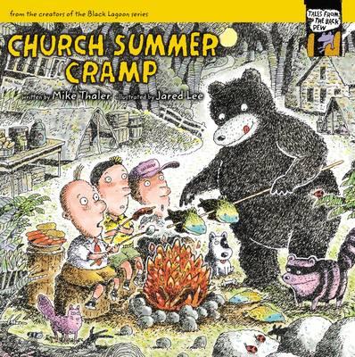 Church Summer Cramp by Mike Thaler