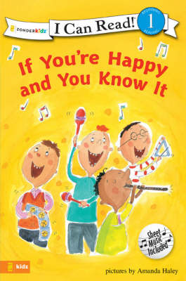 If You're Happy and You Know it by Amanda Haley