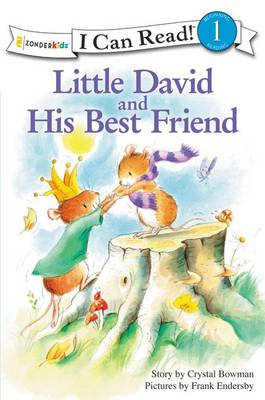Little David and His Best Friend by Crystal Bowman