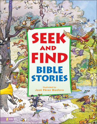 Seek and Find Bible Stories by Jose Perez Montero, Carl Anker Mortensen