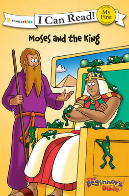 The Beginner's Bible Moses and the King by Inc. Mission City Press