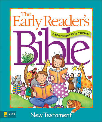 Early Reader's Bible New Testament by Terri Steiger