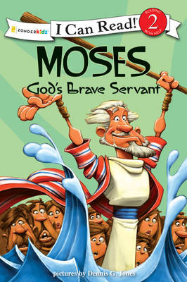Moses, God's Brave Servant Biblical Values by Dennis Jones