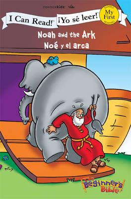 Noah and the Ark/Noe Y El Arca by Zondervan