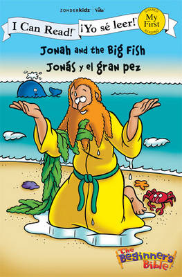 Jonah and the Big Fish/Jonas Y El Gran Pez by Zondervan