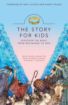 The Story for Kids Discover the Bible from Beginning to End by Zondervan Publishing
