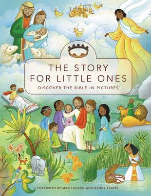 The Story for Little Ones Discover the Bible in Pictures by Josee Masse