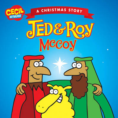 Jed and Roy McCoy, a Christmas Story by Andrew McDonough