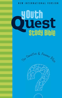 NIV Youth Quest Study Bible The Question and Answer Bible by Zondervan Publishing