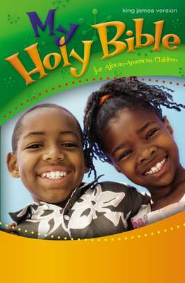 My Holy Bible for African-American Children, KJV by Cheryl Willis Hudson