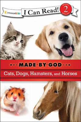 Cats, Dogs, Hamsters, and Horses by Zondervan Publishing
