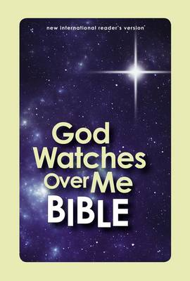 NIrV God Watches Over Me Bible Age 6-9 by Zondervan Publishing