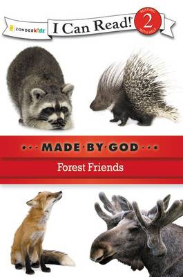 Forest Friends by Zondervan Publishing