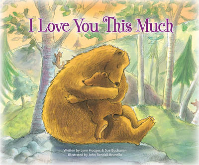 I Love You This Much by Sue Buchanan, Lynn Hodges