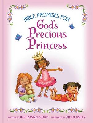Bible Promises for God's Precious Princess by Jean Kavich Bloom