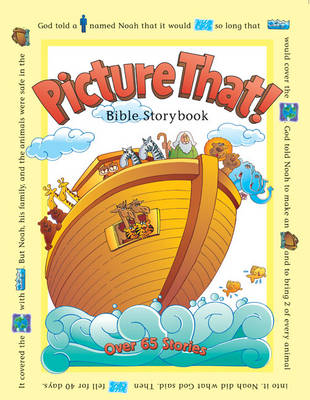 Picture That! Bible Storybook by Tracy Harrast
