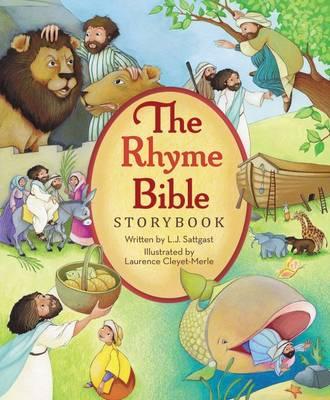 The Rhyme Bible Storybook by L. J. Sattgast