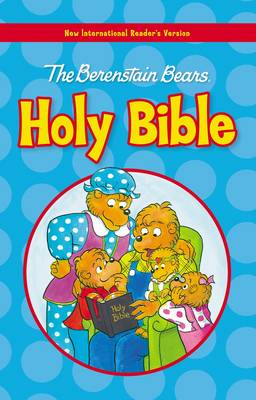 NIRV Berenstain Bears Holy Bible by Mike Berebstain