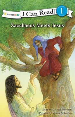 Zacchaeus Meets Jesus by Crystal Bowman