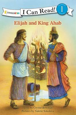 Elijah and King Ahab by Crystal Bowman