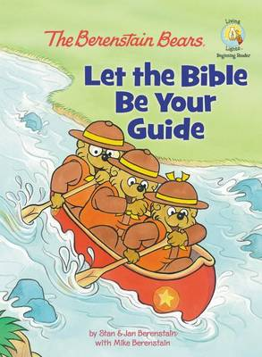 Let the Bible be Your Guide by Jan Berenstain, Mike Berenstain