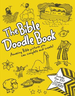 The Bible Doodle Book Amazing Bible Pictures You Can Complete and Create! by Zondervan Publishing