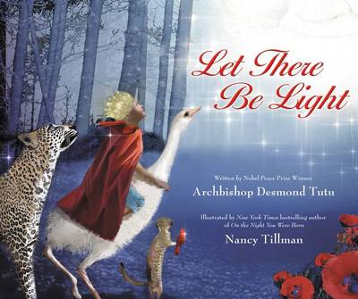 Let There Be Light by Archbishop Desmond Tutu