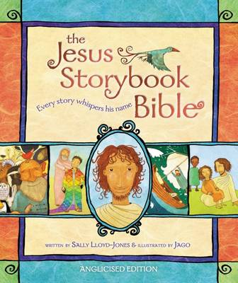 Jesus Storybook Bible by Sally Lloyd-Jones