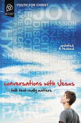 Conversations with Jesus Talk That Really Matters by Youth For Christ