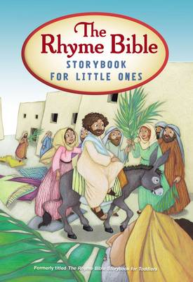 The Rhyme Bible Storybook for Toddlers by L. J. Sattgast
