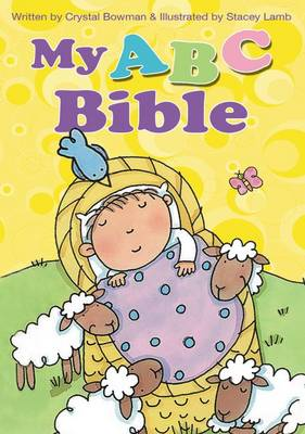 My ABC Bible by Crystal Bowman