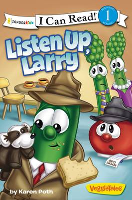Listen Up, Larry by Big Idea Inc., Karen Poth