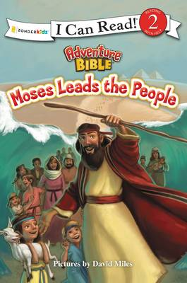 Moses Leads the People by Zondervan Publishing