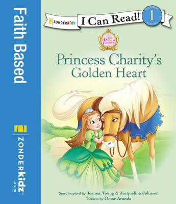 Princess Charity's Golden Heart by Jacqueline Kinney Johnson, Jeanna Young