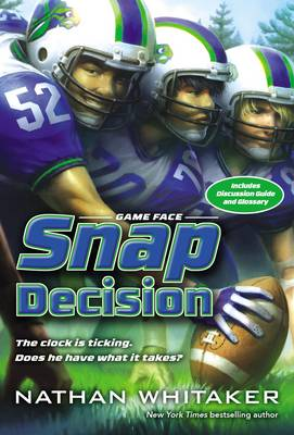 Snap Decision by Nathan Whitaker