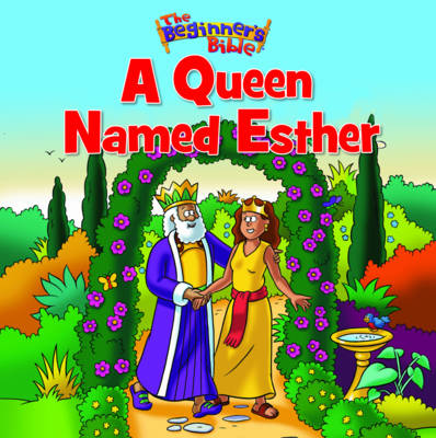 A Queen Named Esther by Zondervan Publishing