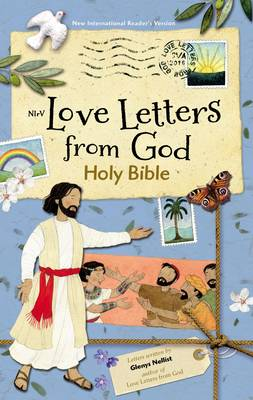 NIrV Love Letters from God Holy Bible by Zondervan