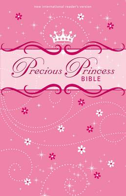 NIrV Precious Princess Bible by Zondervan Publishing