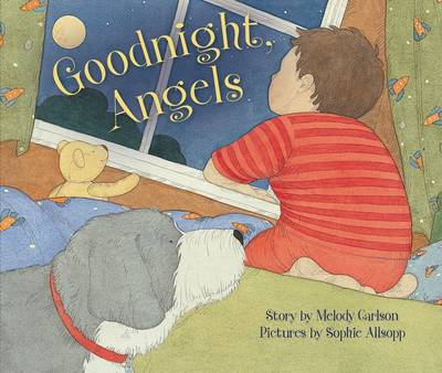 Goodnight, Angels by Zondervan Publishing
