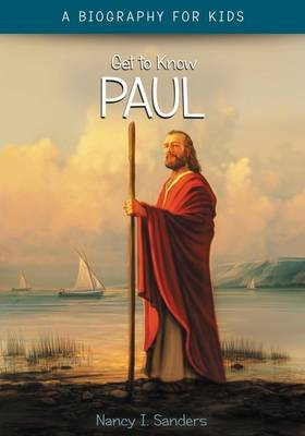 Apostle Paul by Nancy I. Sanders