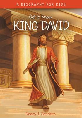 King David by Nancy I. Sanders