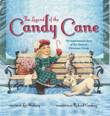 The Legend of the Candy Cane by Lori Walburg