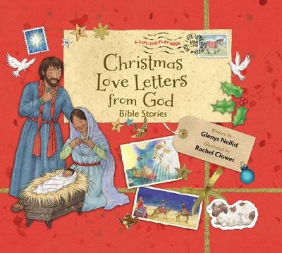 Christmas Love Letters from God Bible Stories by Glenys Nellist
