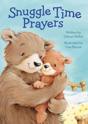 Snuggle Time Prayers by Glenys Nellist