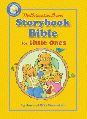 Berenstain Bears Storybook Bible for Little Ones by Jan Berenstain, Mike Berenstain